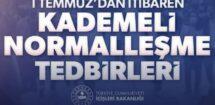 KADEMELİ NORMALLEŞME 3.ETAP
